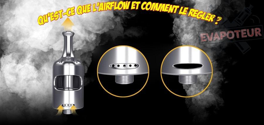 Qu'est-ce que l'airflow et comment le régler ?